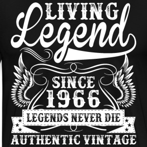 Living Legend Since 1966 Legends Never Die T-Shirts - Men's Premium T-Shirt