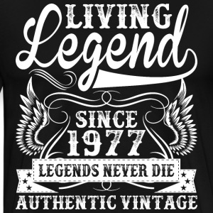 Living Legend Since 1977 Legends Never Die T-Shirts - Men's Premium T-Shirt