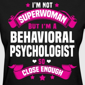 Behavioral Psychologist Tshirt - Women's T-Shirt
