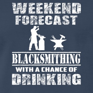 Blacksmithing With A Chance Of Drinking T Shirt - Men's Premium T-Shirt