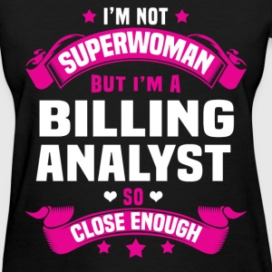 Billing Analyst Tshirt - Women's T-Shirt
