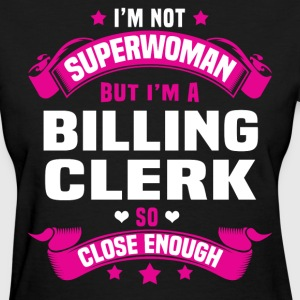 Billing Clerk Tshirt - Women's T-Shirt