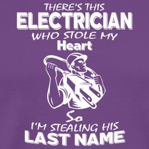 This Electrician Who Stole My Heart T Shirt - Men's Premium T-Shirt