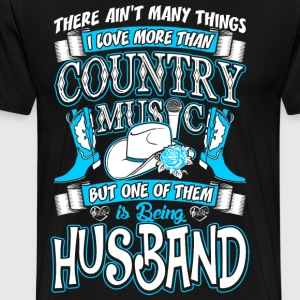 Country Music Husband T-Shirts - Men's Premium T-Shirt
