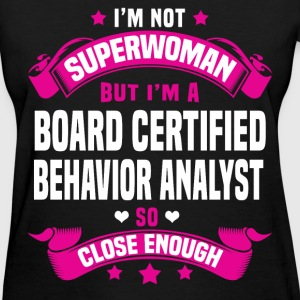 Board Certified Behavior Analyst Tshirt - Women's T-Shirt
