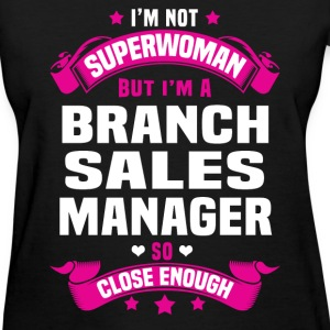 Branch Sales Manager Tshirt - Women's T-Shirt