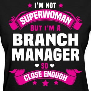 Branch Manager Tshirt - Women's T-Shirt