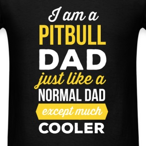 Pitbull Dad - I`m a pitbull dad, just like a norma - Men's T-Shirt