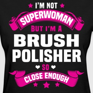 Brush Polisher Tshirt - Women's T-Shirt