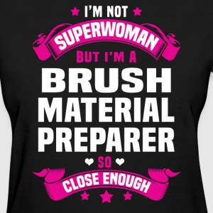 Brush Material Preparer Tshirt - Women's T-Shirt