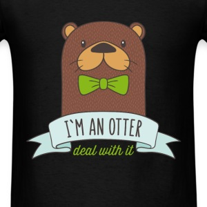Otter - I`m an otter, deal with it - Men's T-Shirt