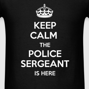 Police Sergeant - Keep calm, the police sergeant i - Men's T-Shirt
