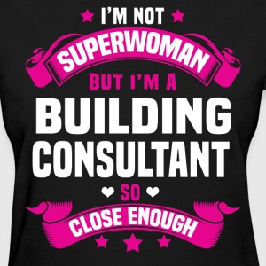 Building Consultant Tshirt - Women's T-Shirt