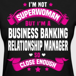 Business Banking Relationship Manager Tshirt - Women's T-Shirt