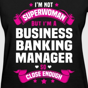 Business Banking Manager Tshirt - Women's T-Shirt