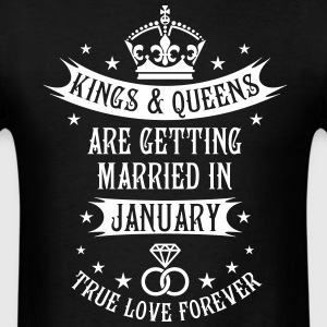 Kings and Queens married in Januar Wedding T-Shirt - Men's T-Shirt