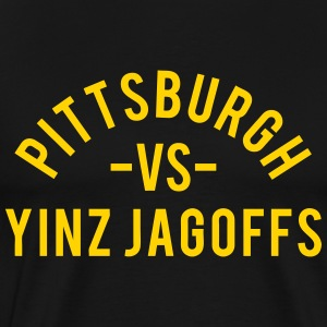 PIttsburgh vs. Yinz Jagoffs T-Shirts - Men's Premium T-Shirt