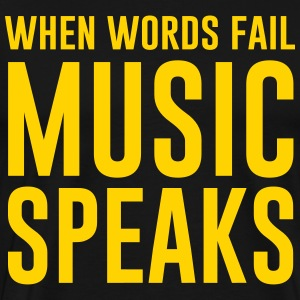 When words fail music speaks T-Shirts - Men's Premium T-Shirt