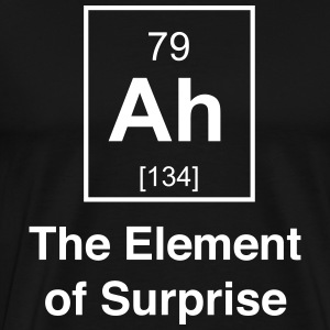 Ah. Element of Surprise T-Shirts - Men's Premium T-Shirt