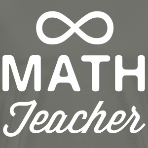 Infinity Math Teacher T-Shirts - Men's Premium T-Shirt