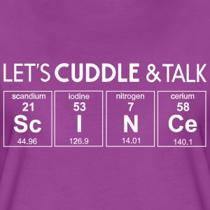 Let's cuddle and talk science T-Shirts - Women's Premium T-Shirt