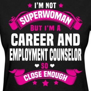 Career and Employment Counselor Tshirt - Women's T-Shirt