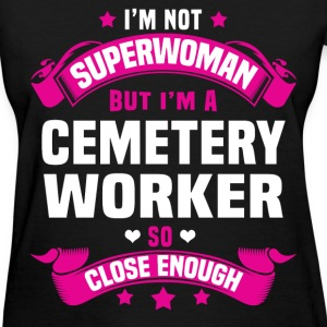 Cemetery Worker Tshirt - Women's T-Shirt