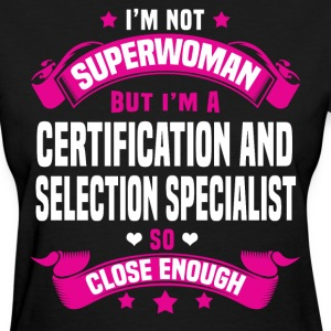 Certification And Selection Specialist Tshirt - Women's T-Shirt