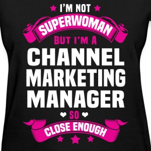 Channel Marketing Manager Tshirt - Women's T-Shirt