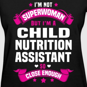 Child Nutrition Assistant Tshirt - Women's T-Shirt