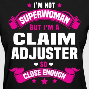 Claim Adjuster Tshirt - Women's T-Shirt