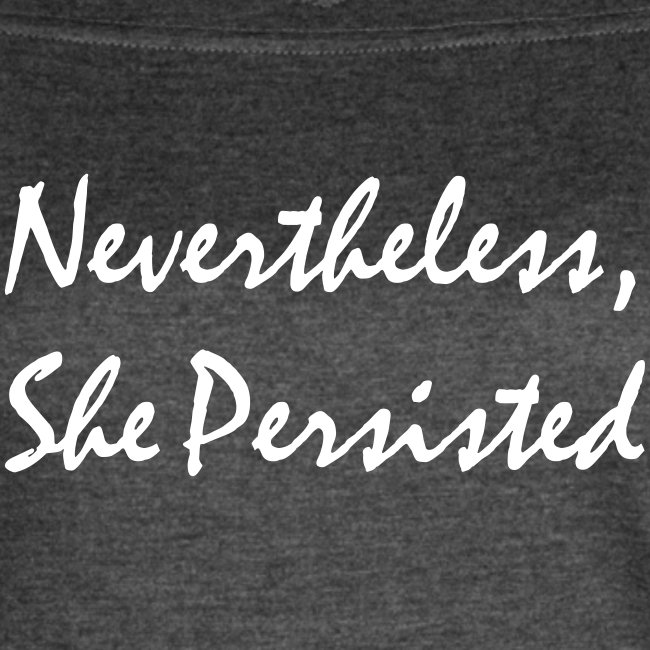Nevertheless She Persisted (Women Sport)