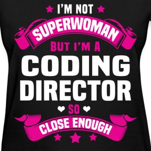 Coding Director Tshirt - Women's T-Shirt