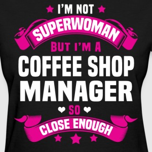Coffee Shop Manager Tshirt - Women's T-Shirt