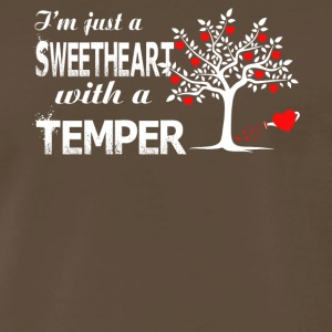 I'm Just A Sweetheart With A Temper T Shirt - Men's Premium T-Shirt