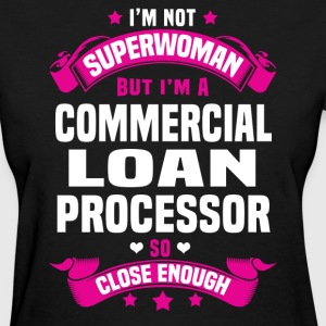 Commercial Loan Processor Tshirt - Women's T-Shirt