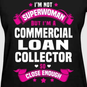 Commercial Loan Collector Tshirt - Women's T-Shirt