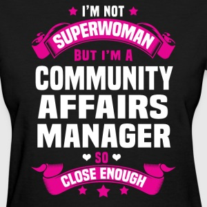 Community Affairs Manager Tshirt - Women's T-Shirt