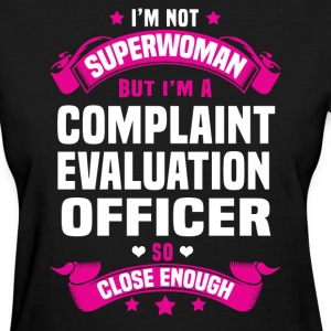 Complaint Evaluation Officer Tshirt - Women's T-Shirt