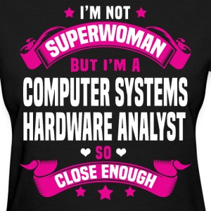 Computer Systems Hardware Analyst Tshirt - Women's T-Shirt