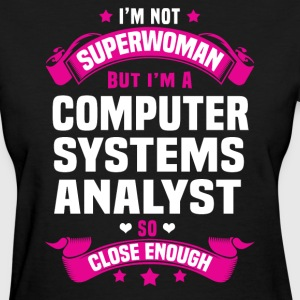 Computer Systems Analyst Tshirt - Women's T-Shirt