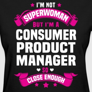 Consumer Product Manager Tshirt - Women's T-Shirt
