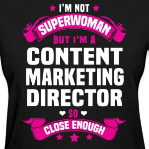 Content Marketing Director Tshirt - Women's T-Shirt