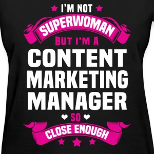 Content Marketing Manager Tshirt - Women's T-Shirt