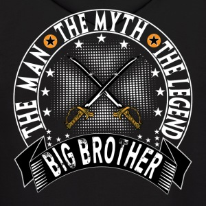 BIG BROTHER THE MAN THE MYTH THE LEGEND Hoodies - Men's Hoodie
