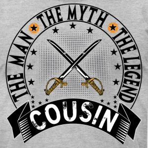 COUSIN THE MAN THE MYTH THE LEGEND T-Shirts - Men's T-Shirt by American Apparel