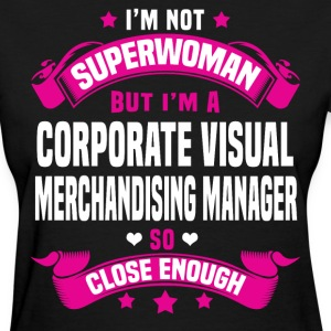 Corporate Visual Merchandising Manager Tshirt - Women's T-Shirt