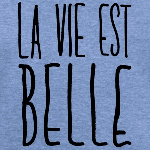 LA VI EST BELLE Long Sleeve Shirts - Women's Wideneck Sweatshirt