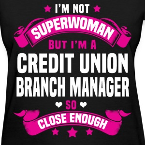 Credit Union Manager Tshirt - Women's T-Shirt