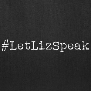 #LetLizSpeak Hashtag Let Liz Speak - Tote Bag